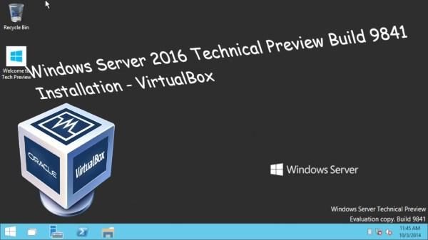 Windows Server 2016 Technical Preview Build 9841 ...