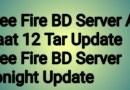 Free Fire BD Server Aj Rat 12 Tar Update | Free Fire BD Server Tonight Update