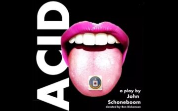 Acid - produced/directed by Ben Dickenson
