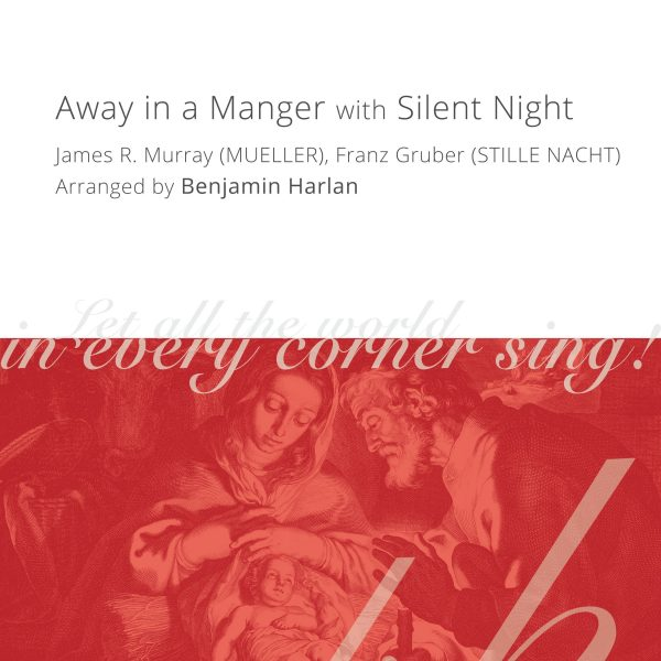 Harlan Arrangement Cover (Away in a Manger-Silent Night)