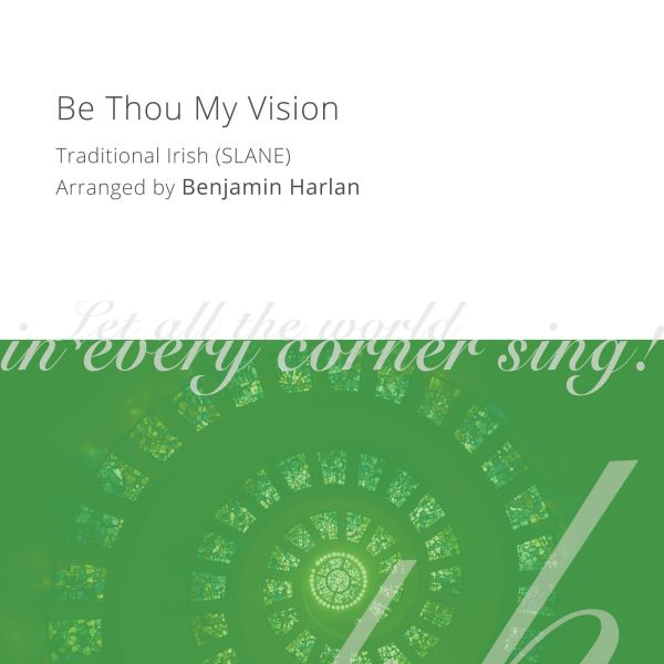 Harlan Arrangement Cover (Be Thou My Vision)