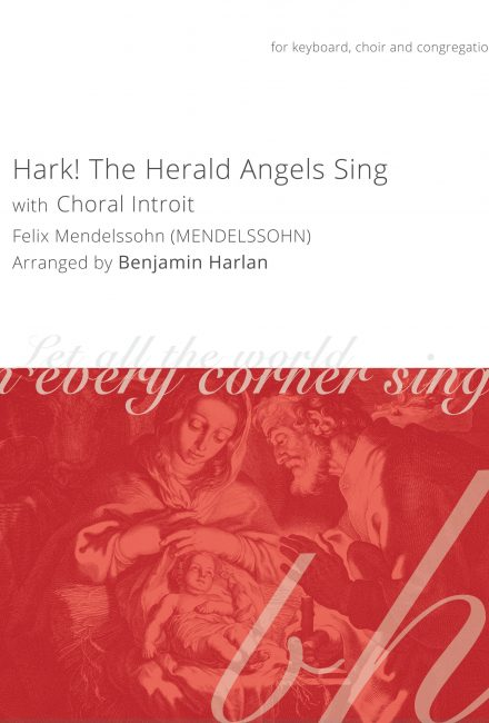Hark! The Herald Angels Sing (with Introit)