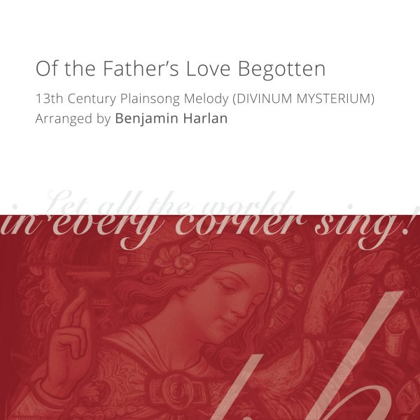 Harlan Arrangement Cover (Of the Father's Love Begotten)