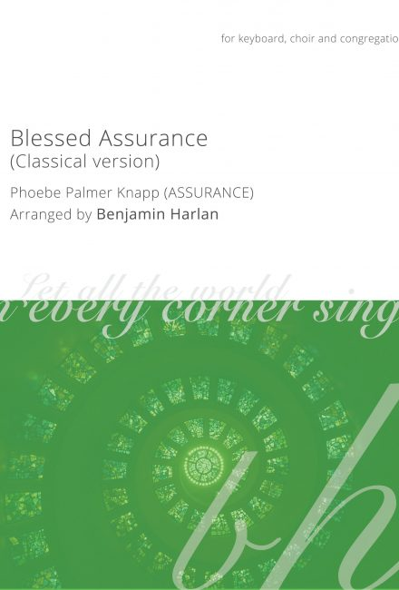 Blessed Assurance (Classical Version)