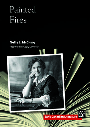 Cover of /Painted Fires/, by Nellie L. McClung