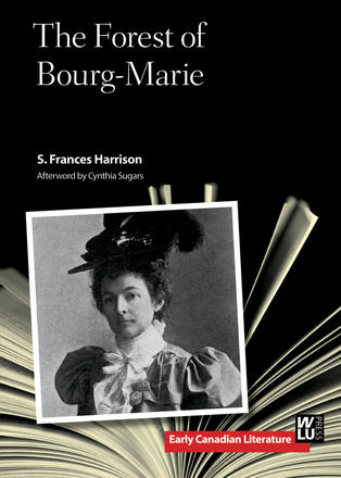 Cover of /The Forest of Bourg-Marie/, by S. Frances Harrison