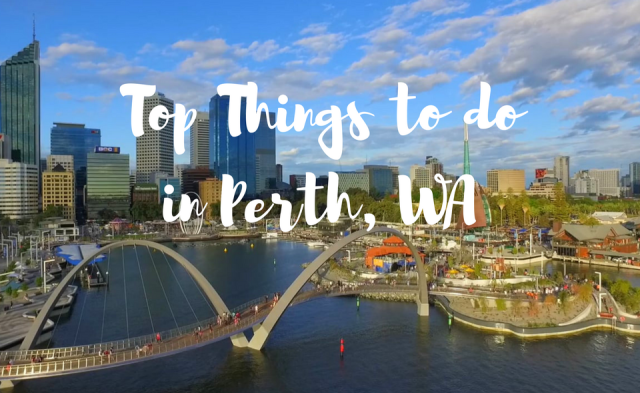 Top 5 Things to Do in Perth Western Australia