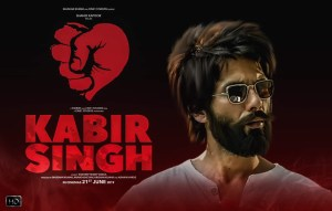 Kabir Singh (2019) Movie Review, Official Trailer & Watch Online