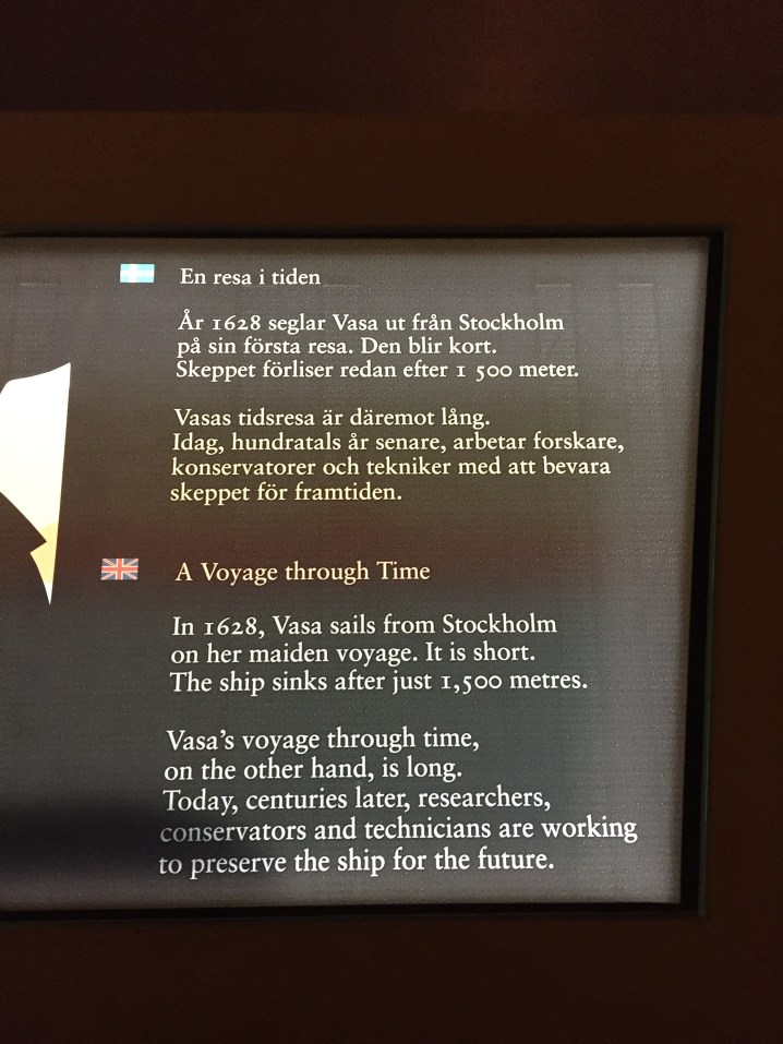 The Vasa is a warship. This photo gives you a brief intro to what the Vasa was.