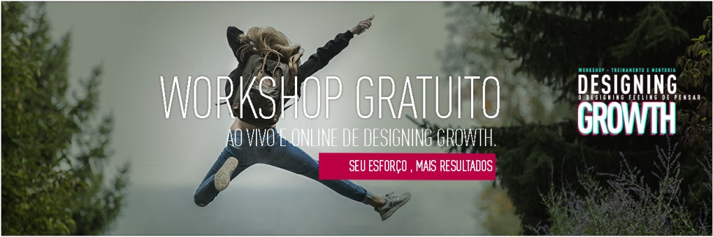 Workshop e cursos gratuitos para Growth Hacking webnars marketing Digital e produtos para lançamento