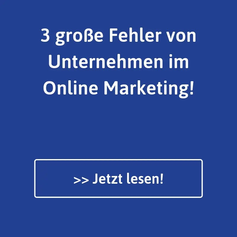 3 Online Marketing Fehler von Unternehmen