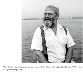Oliver Sacks recognized the importance of stories