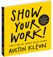 Austin Kleon reframes the idea of perfection