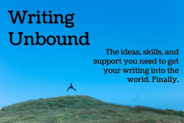 Explaining Writing Unbound, the ideas, skills, and support you need