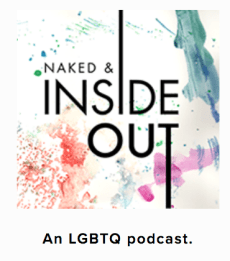 world-changing story-telling on the Naked & Inside Out podcast