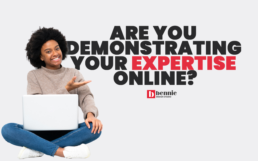 Are you demonstrating your expertise online?