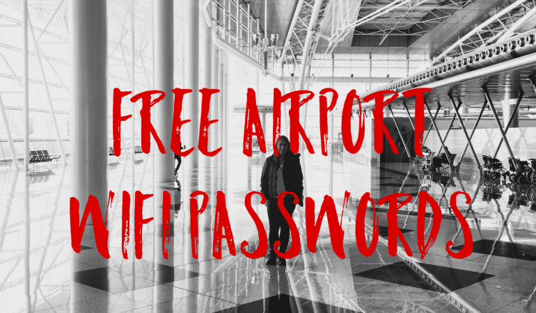 [travel hack] Free Wi-Fi passwords from airports around the world in one brilliant map