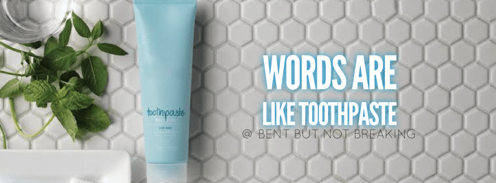 How using toothpaste helped teach my child the power of words