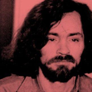 Charles Manson 1934 – 2017