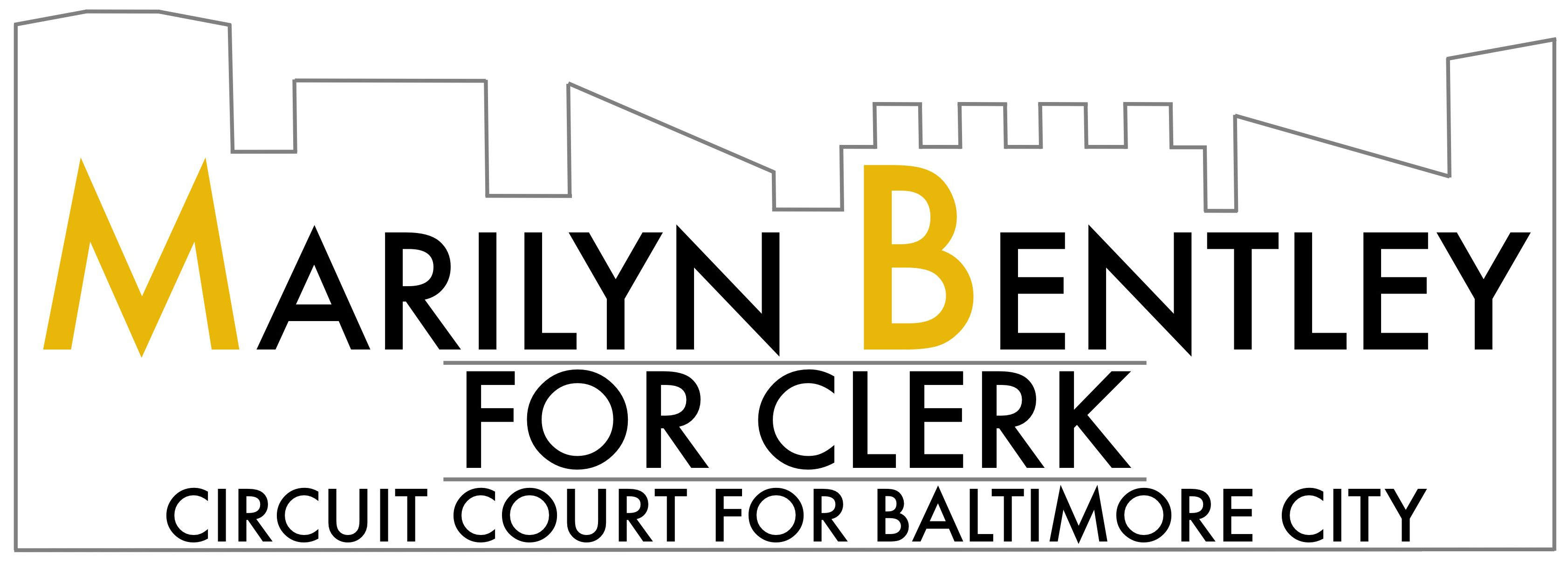 Marilyn Bentley for Clerk of the Baltimore City Circuit Court