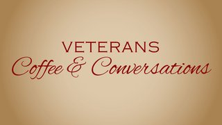 Veterans Coffee and Conversations