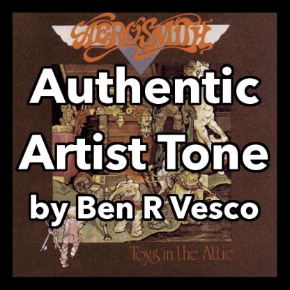 aerosmith authentic artist guitar tone