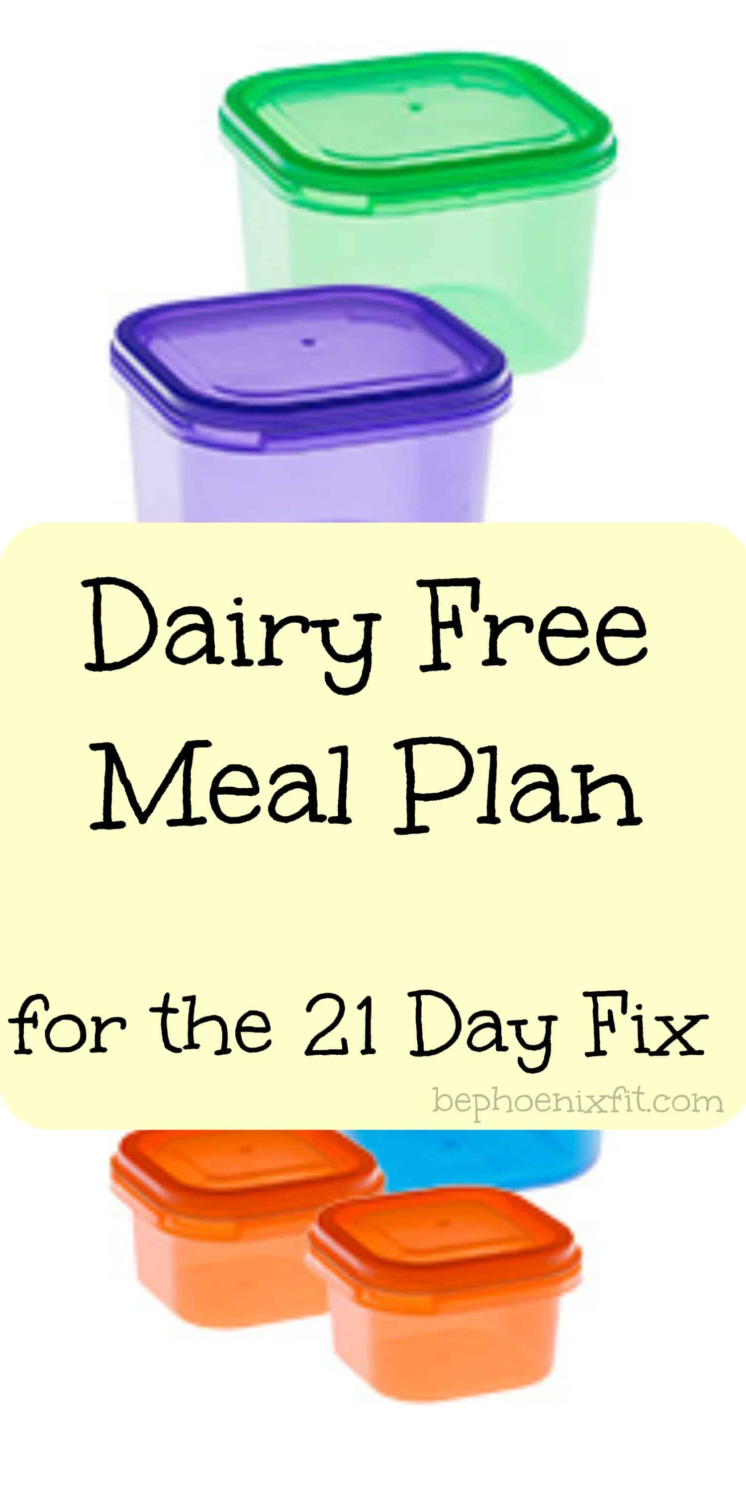 21 Day Fix – Dairy Free Meal Plan