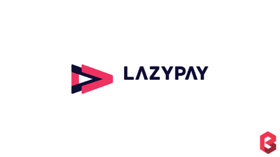 LazyPay Customer Care Number, Toll-Free Number, and Office Address