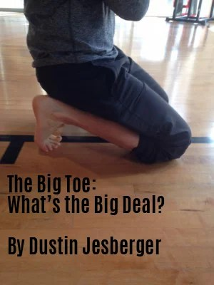 The Big Toe: What's The Big Deal?