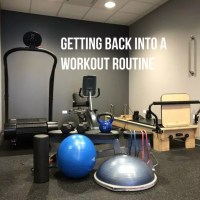Getting Back Into A Workout Routine