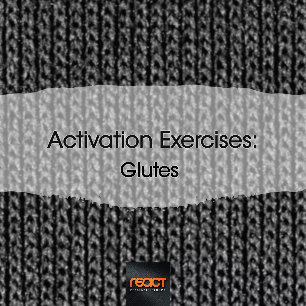 Activation Exercises: Glutes