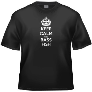 Keep calm and bass fish t-shirt