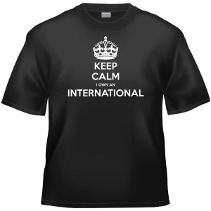 Keep calm I own a International t-shirt