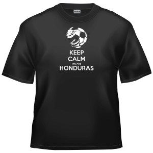 2014 World Cup Football - Keep Calm We Are Honduras t-shirt