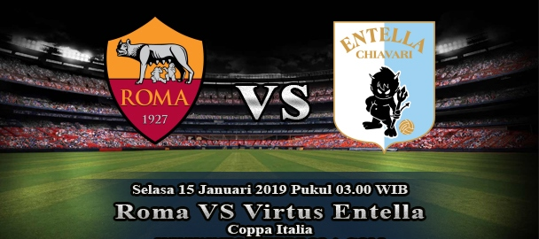 Prediksi AS Roma Vs Virtus Entella