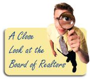 A Close Look at the Board of REALTORS