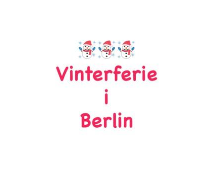 Vinterferie med børn i Berlin