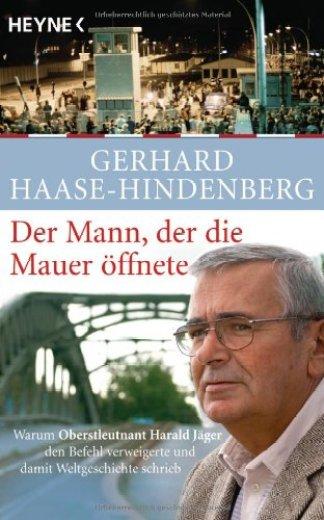 Bøger og Biografier om Berlinmurens fald - Harald Jäger Der Mann der die Mauer öffnete