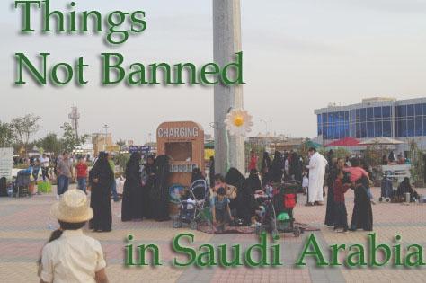 things banned in saudi
