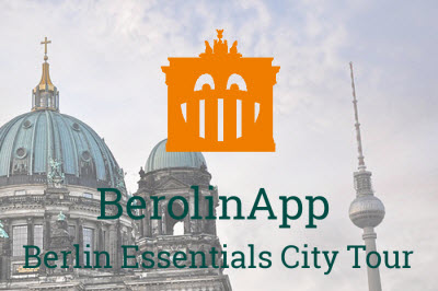 Self-guided tour Berlin - BerolinApp Berlin essentials city tour