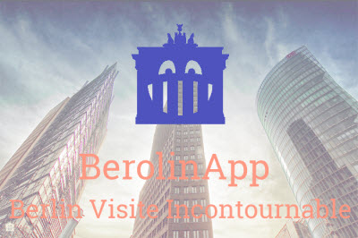 Visite guidée pour smartphone de Berlin - BerolinApp - Berlin Visite Incontournable