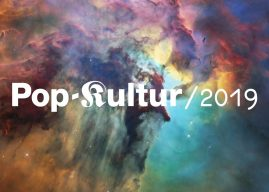 Pop-Kultur 2019 is Alt-Music, Rough and Undiscovered