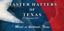 Master Hatters of Texas
