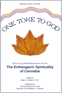 One Toke to God; The Entheogenic Spirituality of Cannabis