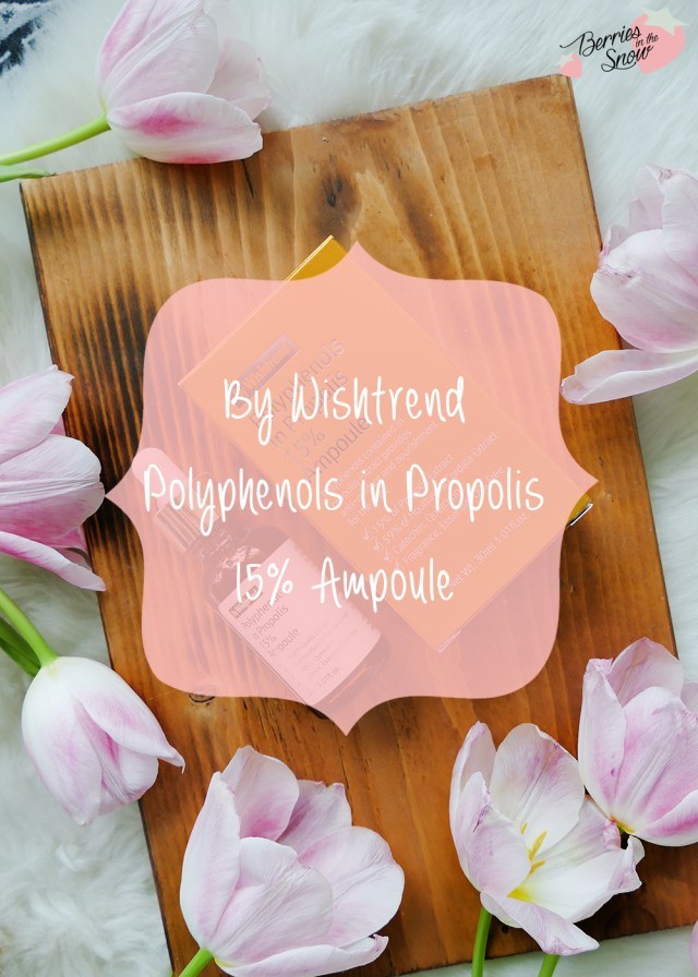 By Wishtrend Polyphenols in Propolis 15% Ampoule