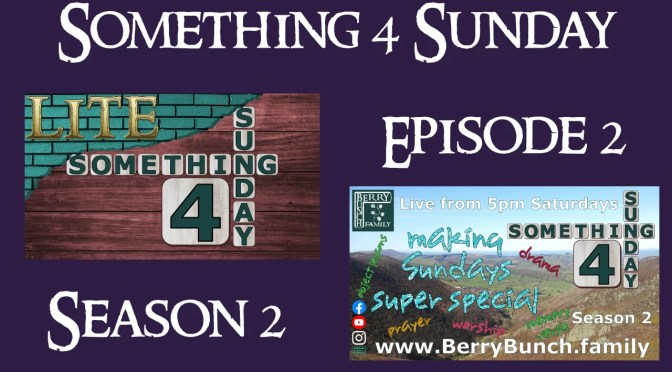 Something 4 Sunday LITE, Season 2, Episode 2