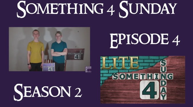 Something 4 Sunday LITE, Season 2, Episode 4