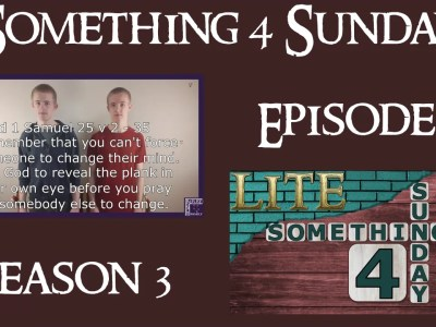 Something 4 Sunday LITE, Series 3, Episode 3, Prayers For Others