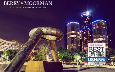 "Berry Moorman P.C. again named a ""Best Law Firm"" by U.S. News & World Report."