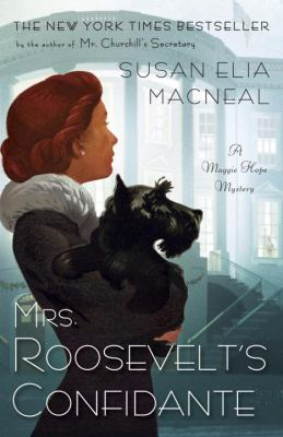 Mr. Roosevelt's Confidante